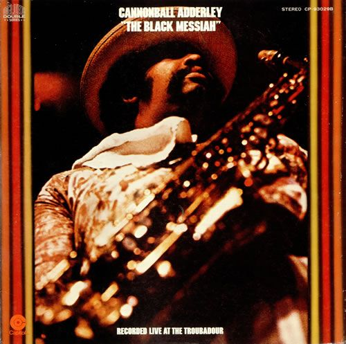1319096153_cannonball-adderley-the-black-messiah